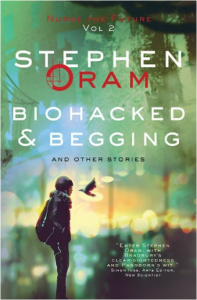 Front cover of Biohacked and Begging